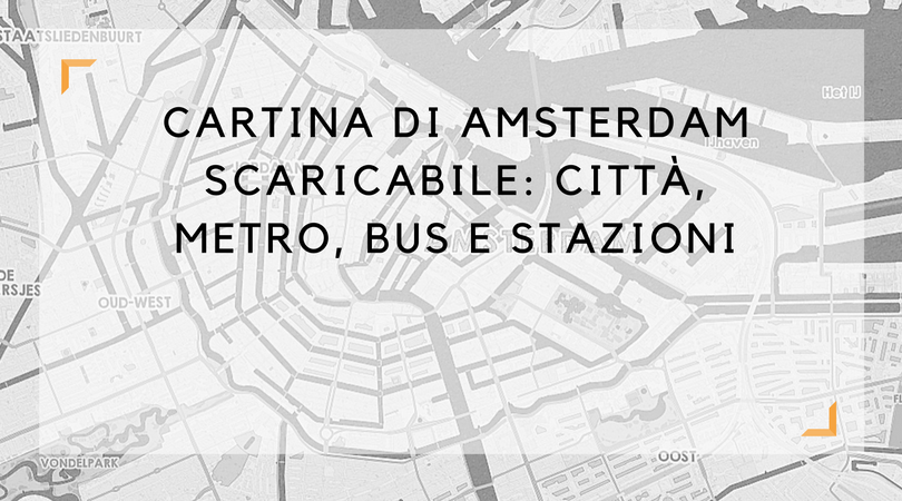 Cartina Amsterdam Download.Cartina Di Amsterdam Scaricabile Citta Metro Bus E Stazioni