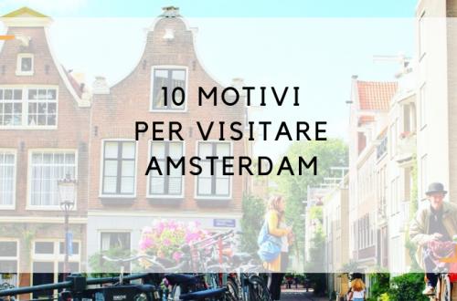 10 motivi per visitare amsterdam